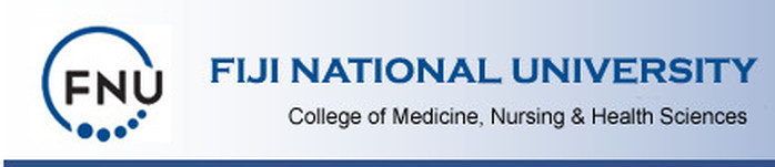 FIJI NATIONAL UNIVERSITY - College of Medicine, Nursing and Health Sciences